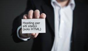 Hosting per siti statici (solo HTML), le principali soluzioni