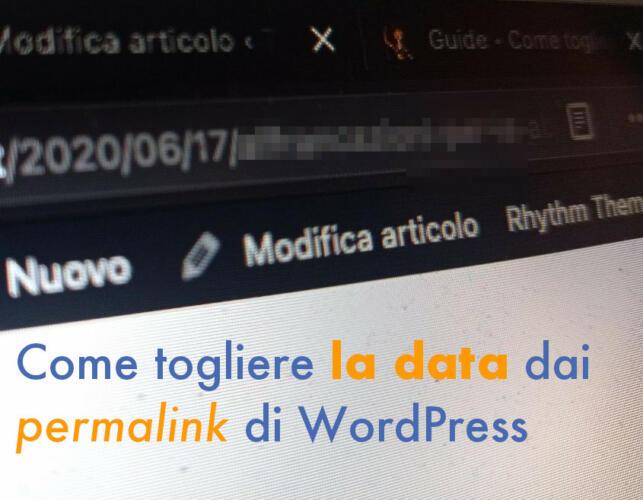 Come rimuovere la data dagli URL di WordPress (Guide, Guide per la configurazione di WordPress)