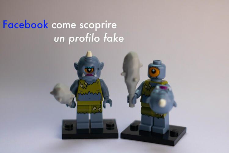Facebook: come scoprire un profilo fake (Guide, Assistenza Tecnica, Messaggistica Istantanea)