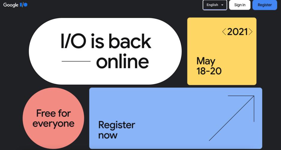 Ufficializzato il Google I/O 2021: dal 18 al 20 maggio, in videoconferenza